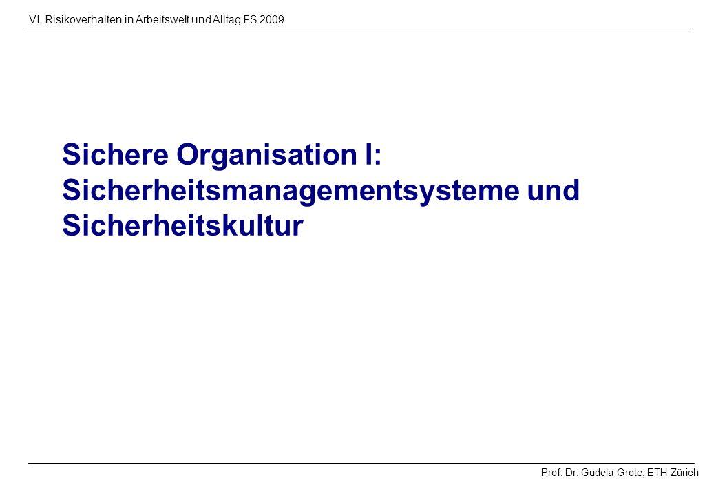 Sichere Organisation I: Sicherheitsmanagementsysteme und Sicherheitskultur