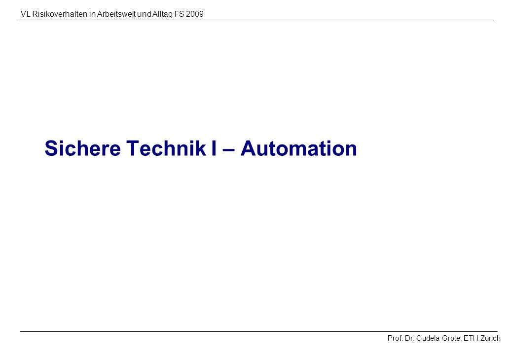 Sichere Technik I – Automation