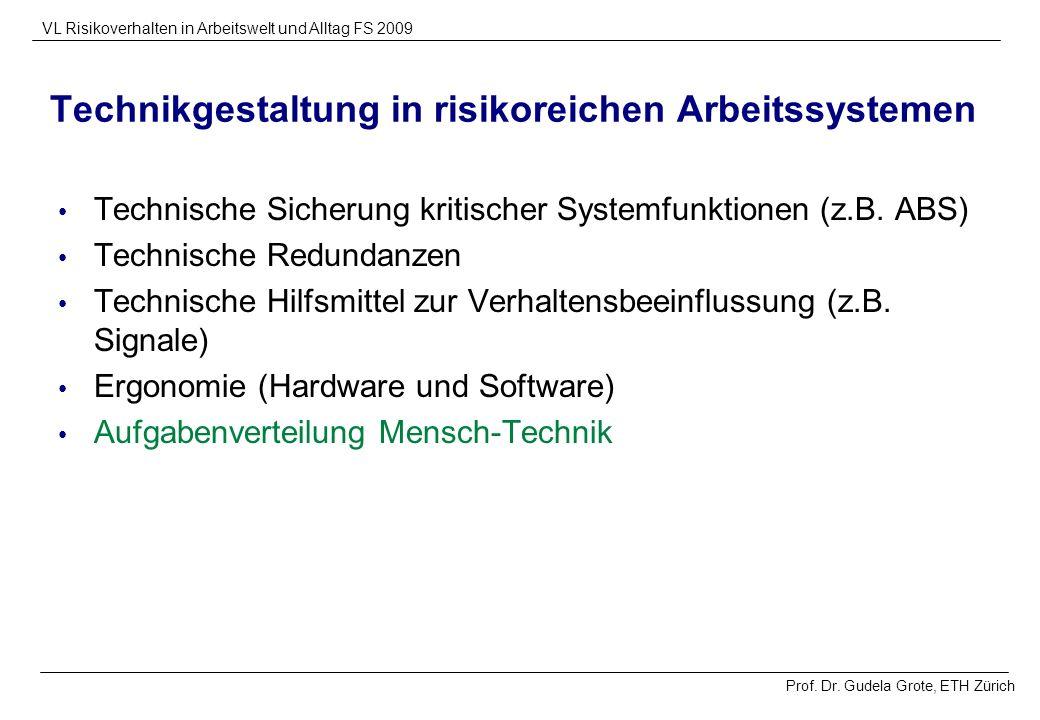 Technikgestaltung in risikoreichen Arbeitssystemen