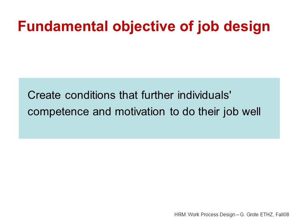 Fundamental objective of job design