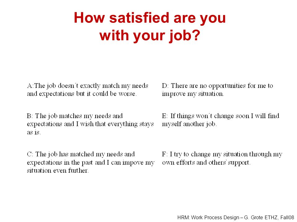 How satisfied are you with your job