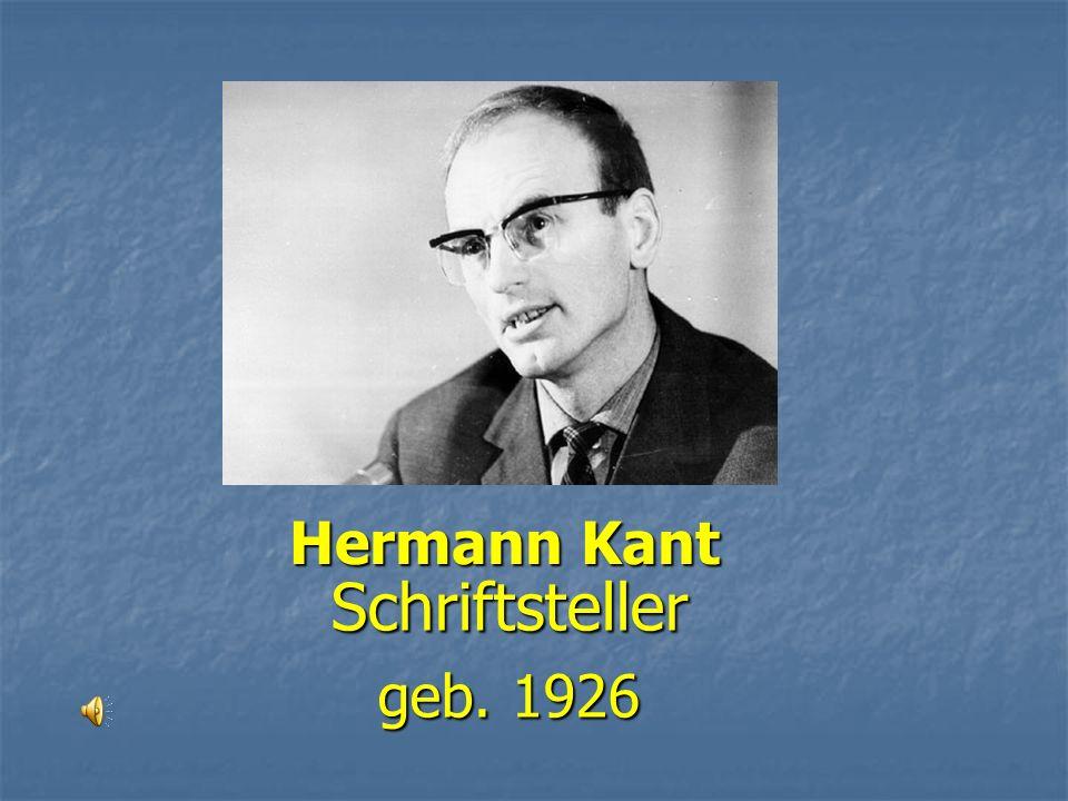 Hermann Kant Schriftsteller geb. 1926
