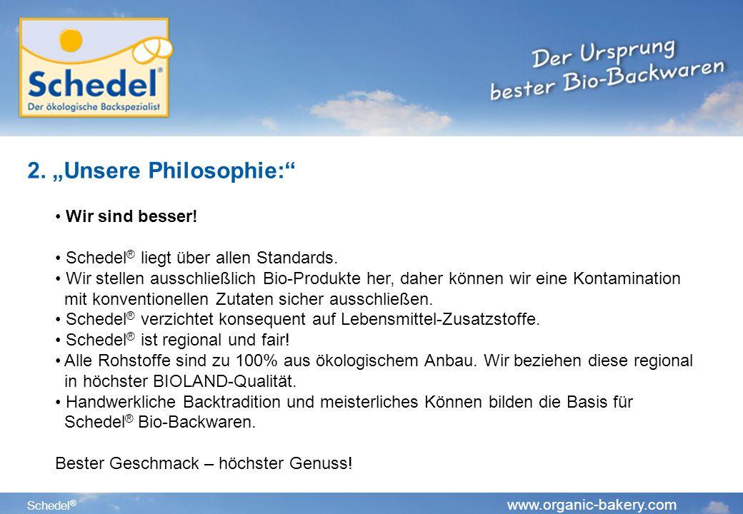"2. ""Unsere Philosophie:"