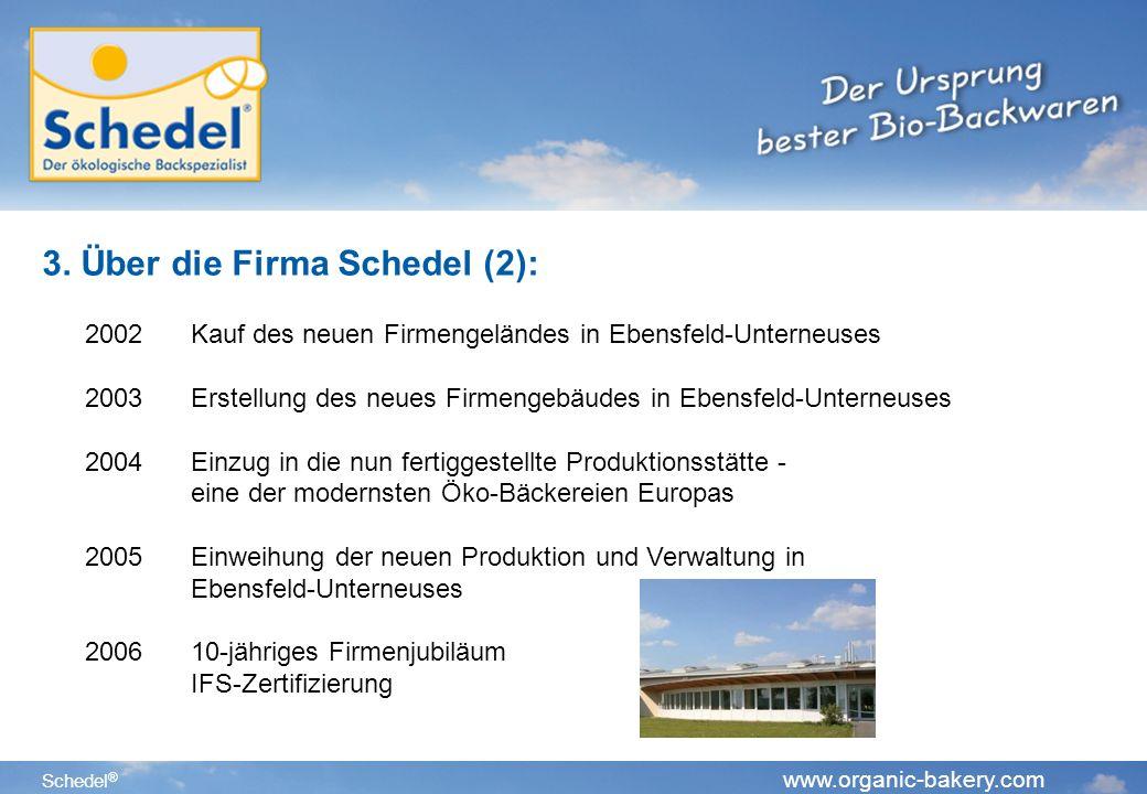 3. Über die Firma Schedel (2):