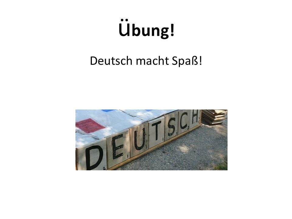 übung! Deutsch macht Spaß!