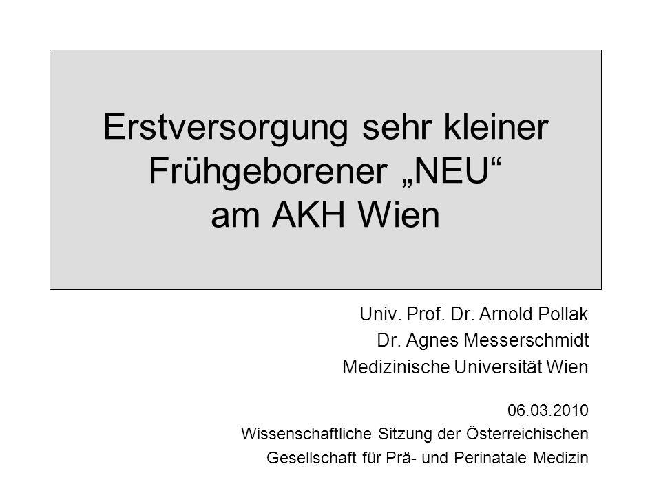"""Erstversorgung sehr kleiner Frühgeborener """"NEU am AKH Wien"""