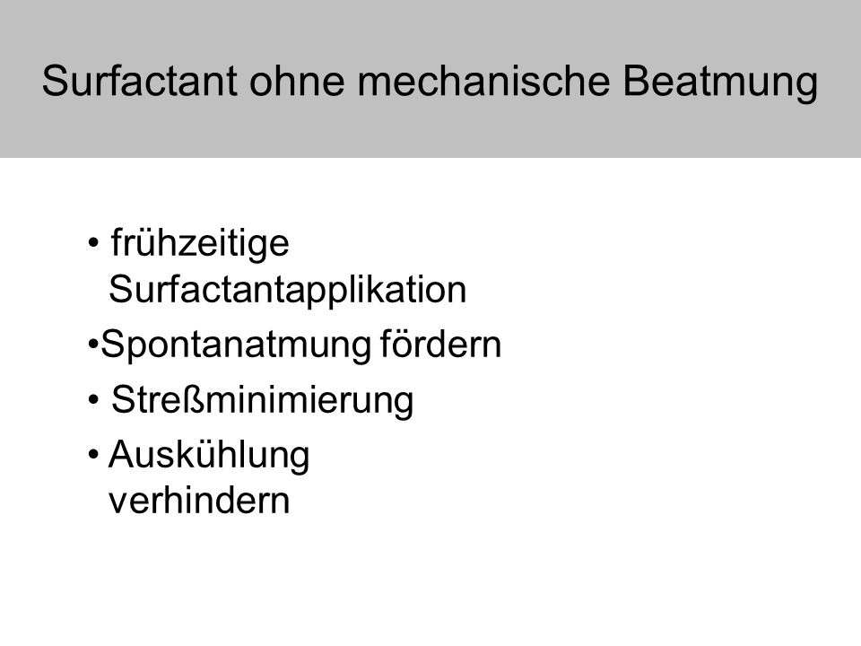 Surfactant ohne mechanische Beatmung