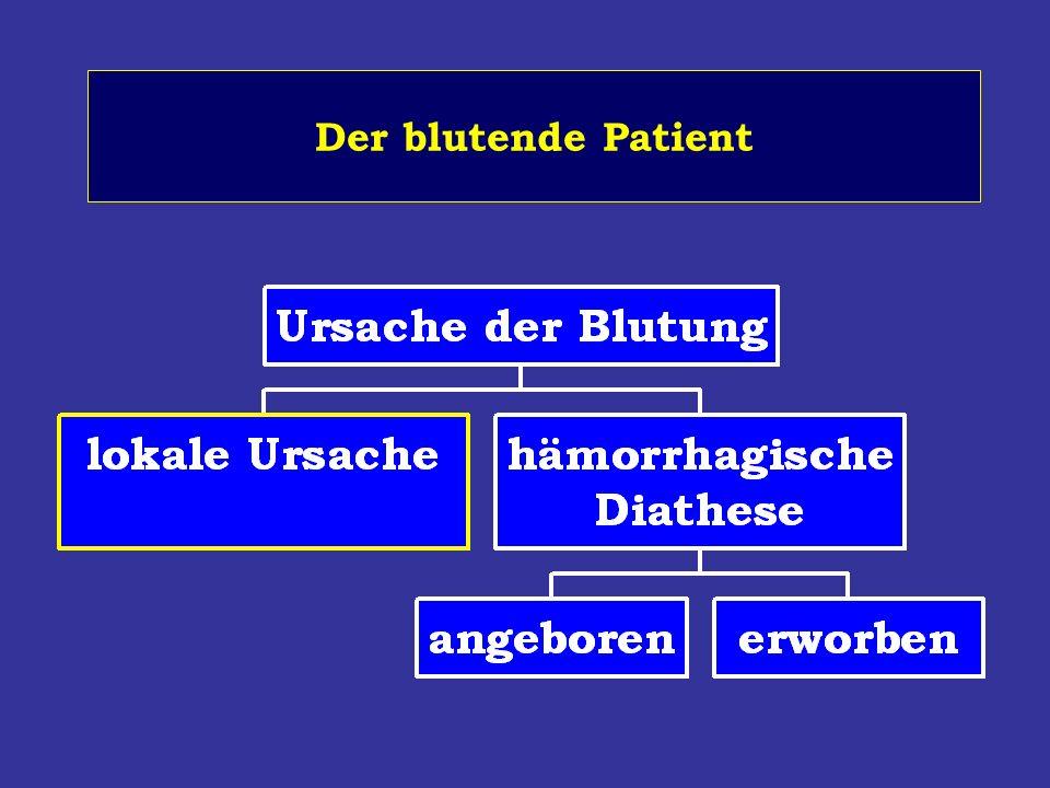 Der blutende Patient
