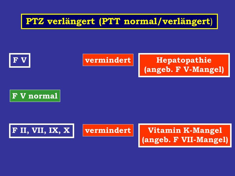 PTZ verlängert (PTT normal/verlängert)