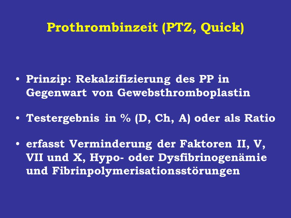 Prothrombinzeit (PTZ, Quick)