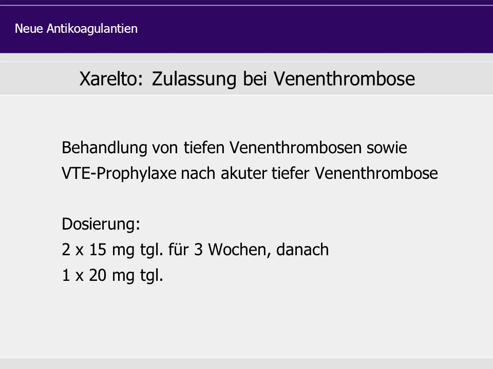 Xarelto: Zulassung bei Venenthrombose