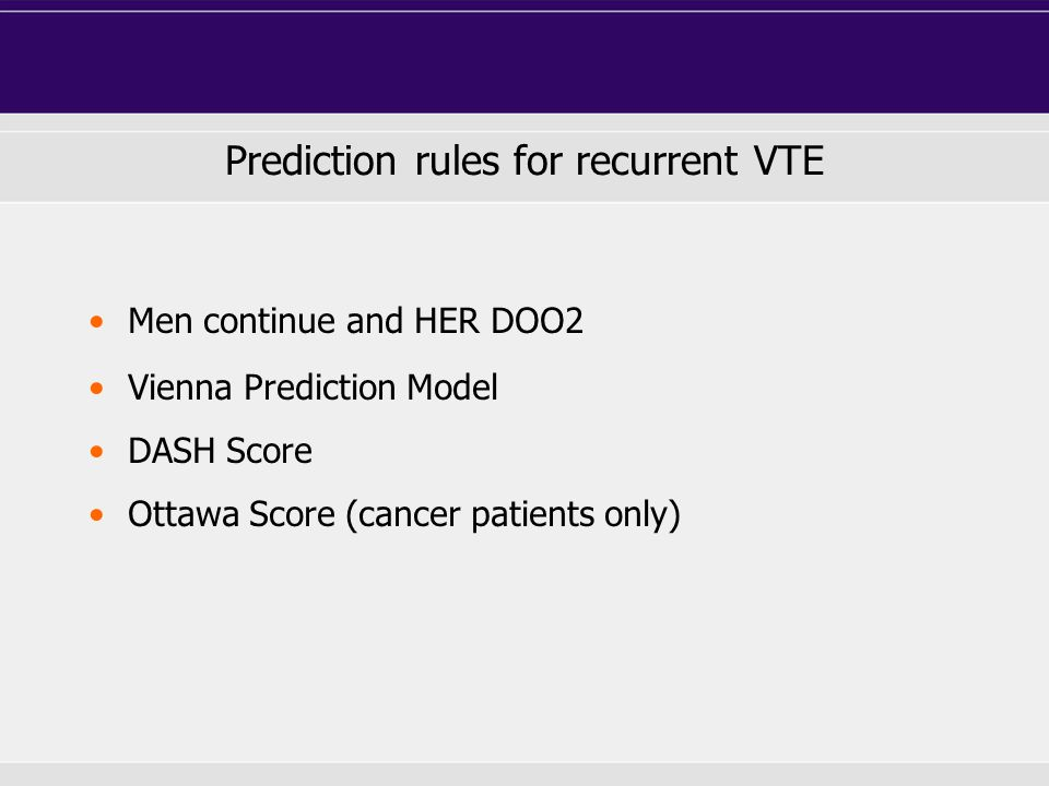 Prediction rules for recurrent VTE
