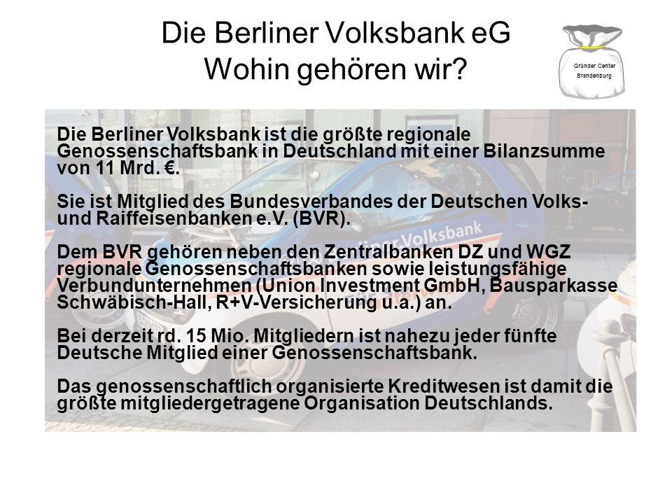 Die Berliner Volksbank eG Wohin gehören wir