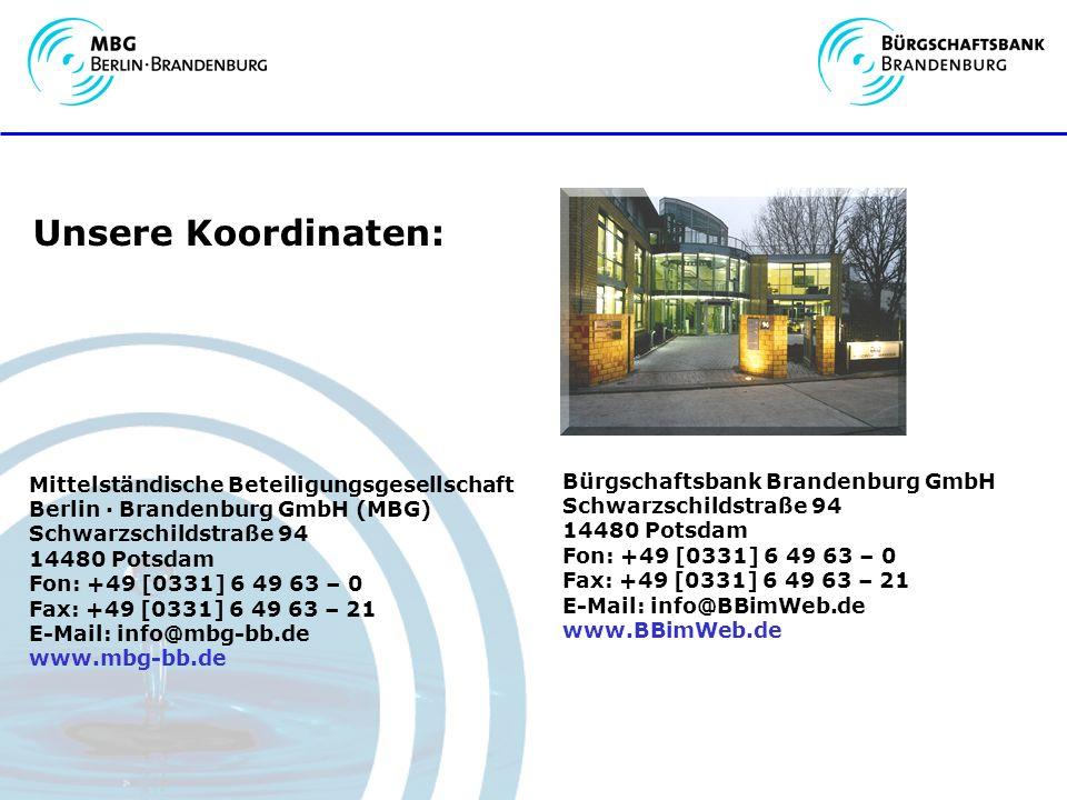 Unsere Koordinaten: Bürgschaftsbank Brandenburg GmbH