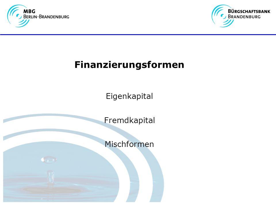 Finanzierungsformen Eigenkapital Fremdkapital Mischformen