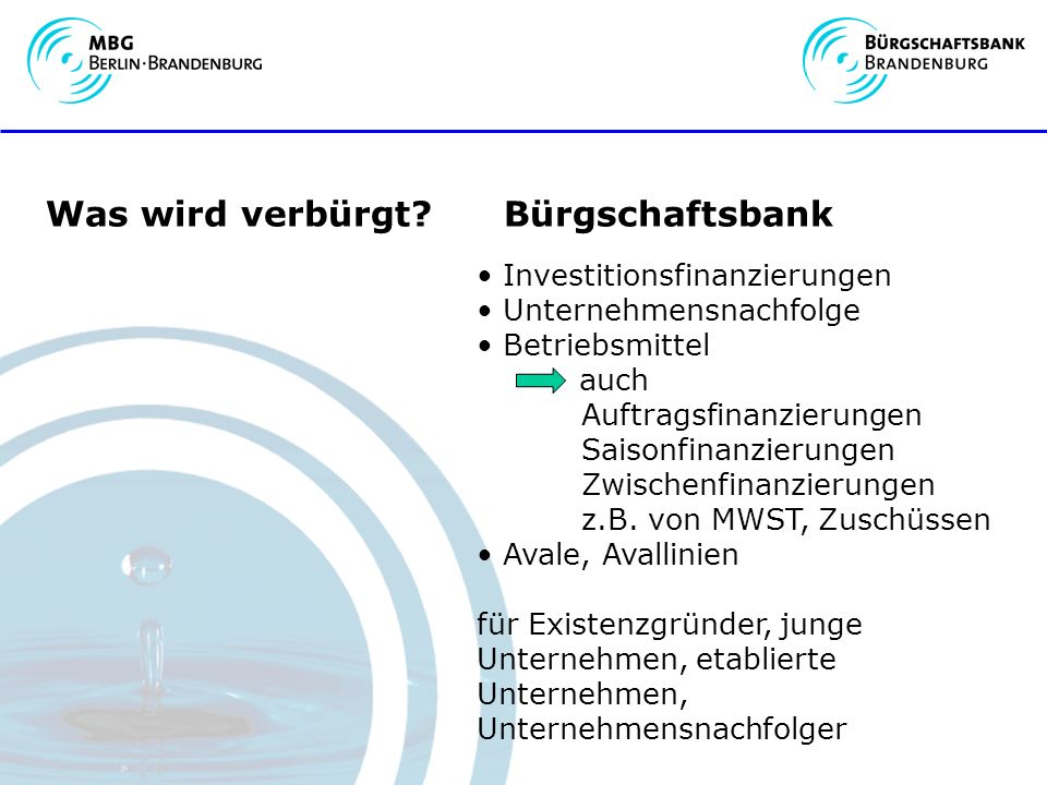 Was wird verbürgt Bürgschaftsbank