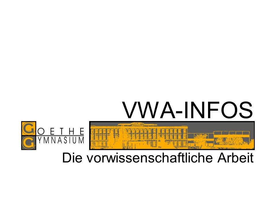 VWA-INFOS Die vorwissenschaftliche Arbeit