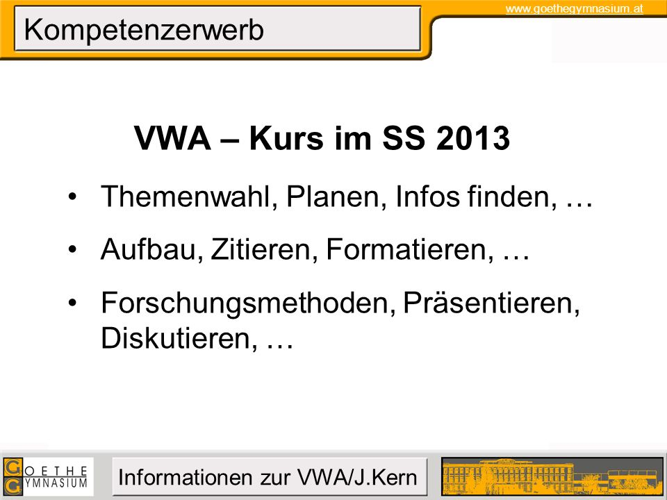 VWA – Kurs im SS 2013 Kompetenzerwerb