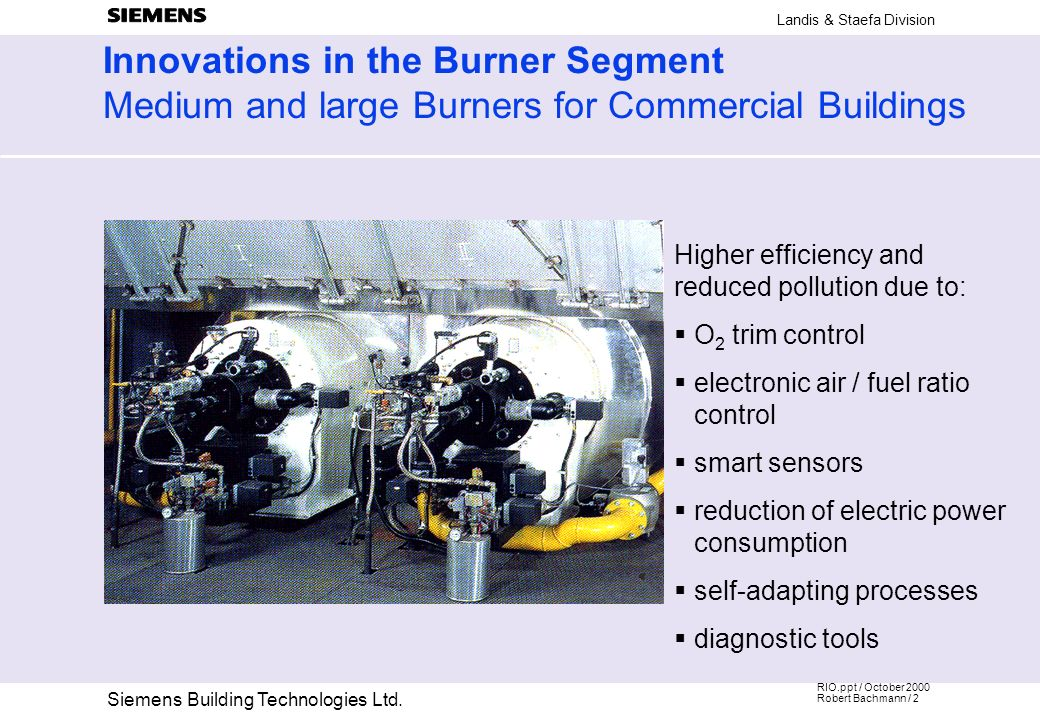 Innovations in the Burner Segment Medium and large Burners for Commercial Buildings