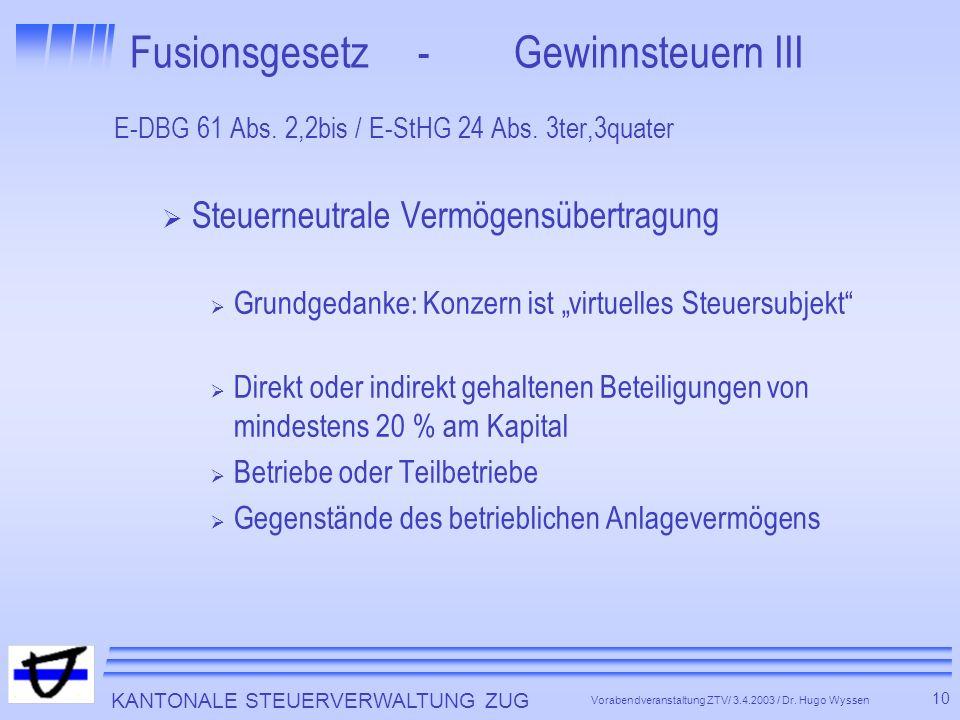Fusionsgesetz - Gewinnsteuern III