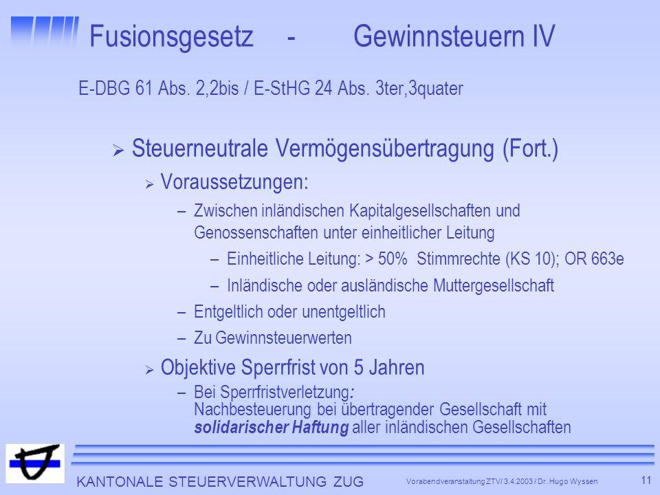 Fusionsgesetz - Gewinnsteuern IV