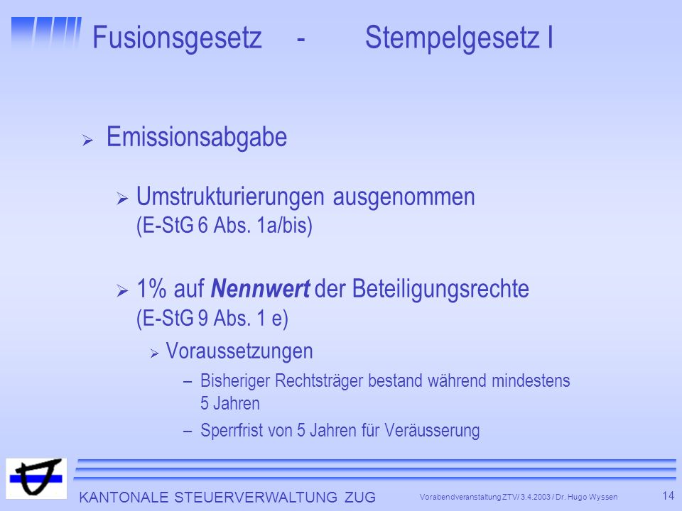Fusionsgesetz - Stempelgesetz I