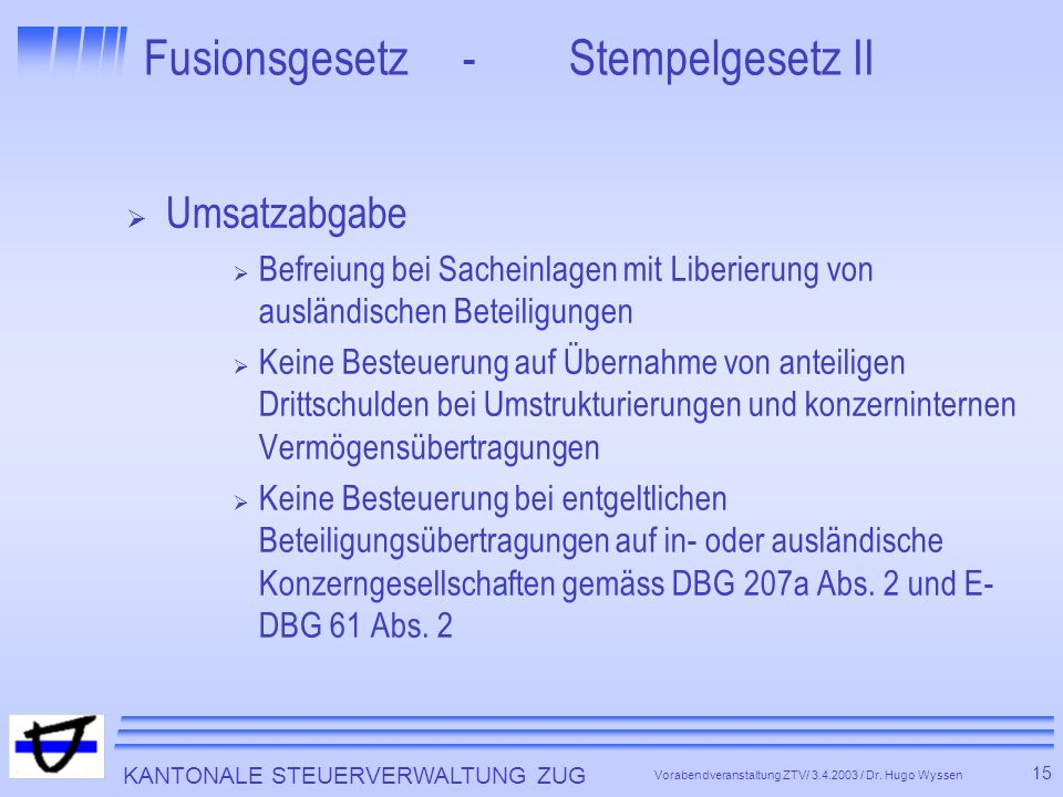 Fusionsgesetz - Stempelgesetz II