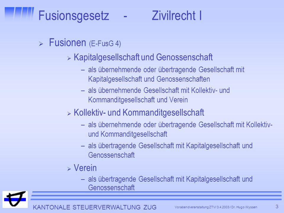 Fusionsgesetz - Zivilrecht I