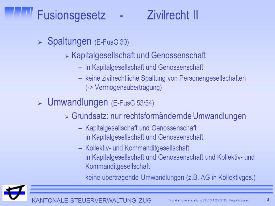 Fusionsgesetz - Zivilrecht II
