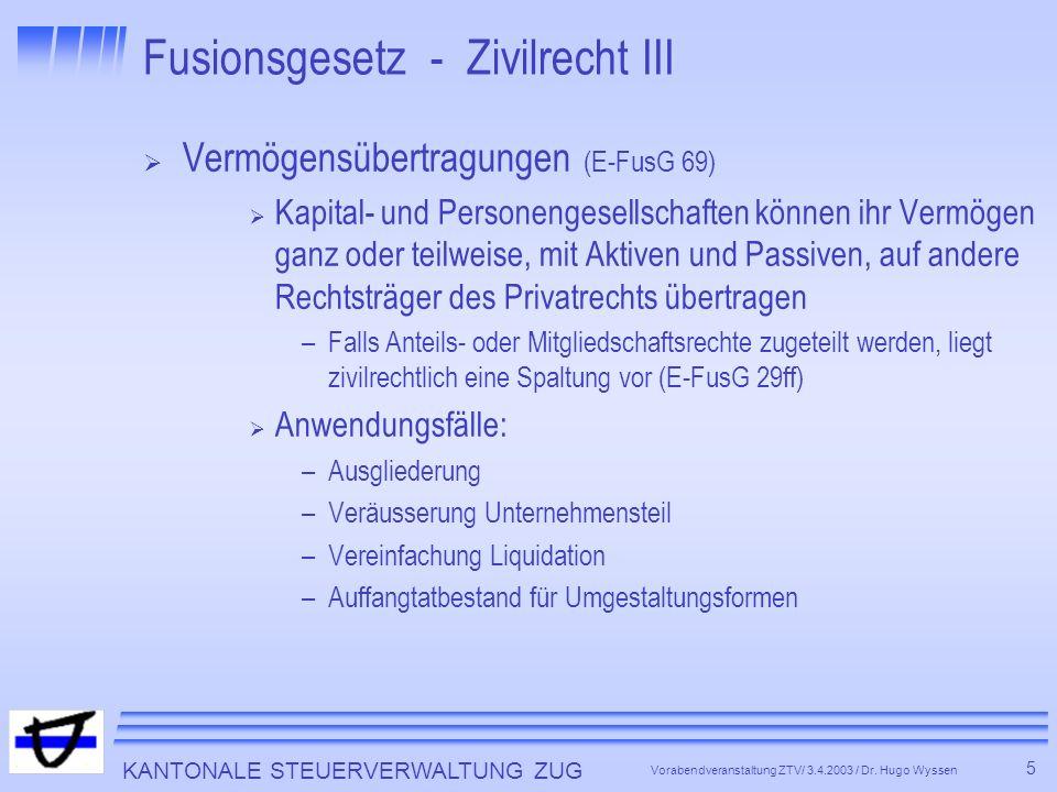 Fusionsgesetz - Zivilrecht III