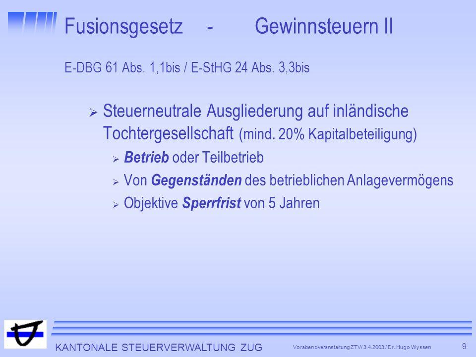 Fusionsgesetz - Gewinnsteuern II