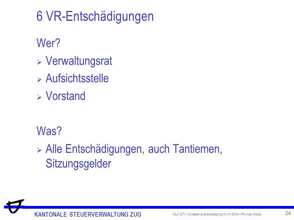 6 VR-Entschädigungen Wer Verwaltungsrat Aufsichtsstelle Vorstand Was