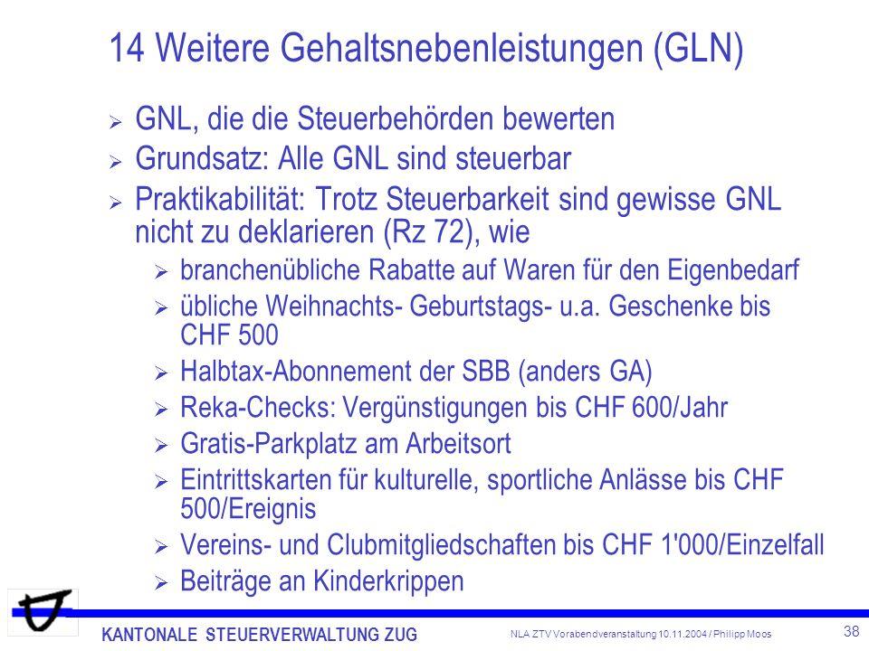 14 Weitere Gehaltsnebenleistungen (GLN)