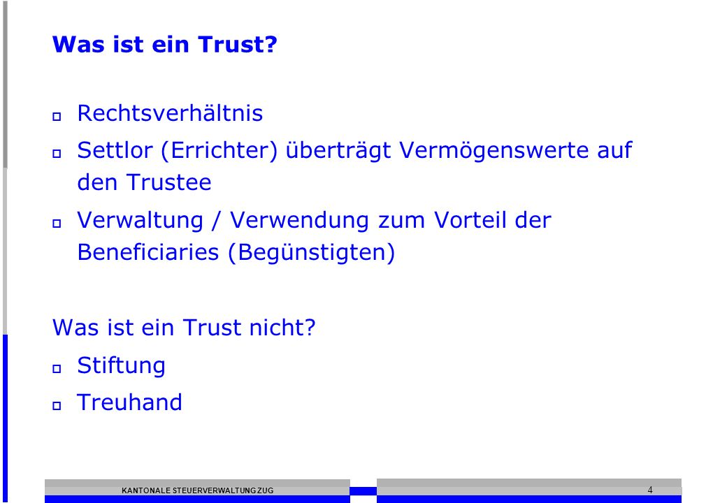 Was ist ein Trust Rechtsverhältnis. Settlor (Errichter) überträgt Vermögenswerte auf den Trustee.