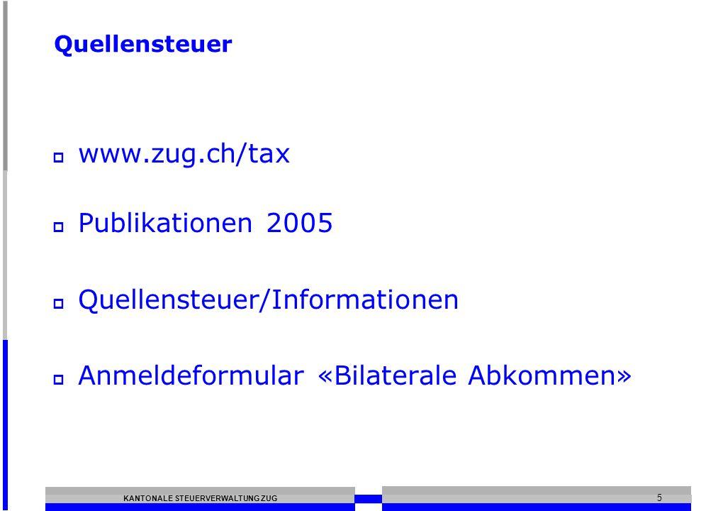 Quellensteuer/Informationen Anmeldeformular «Bilaterale Abkommen»