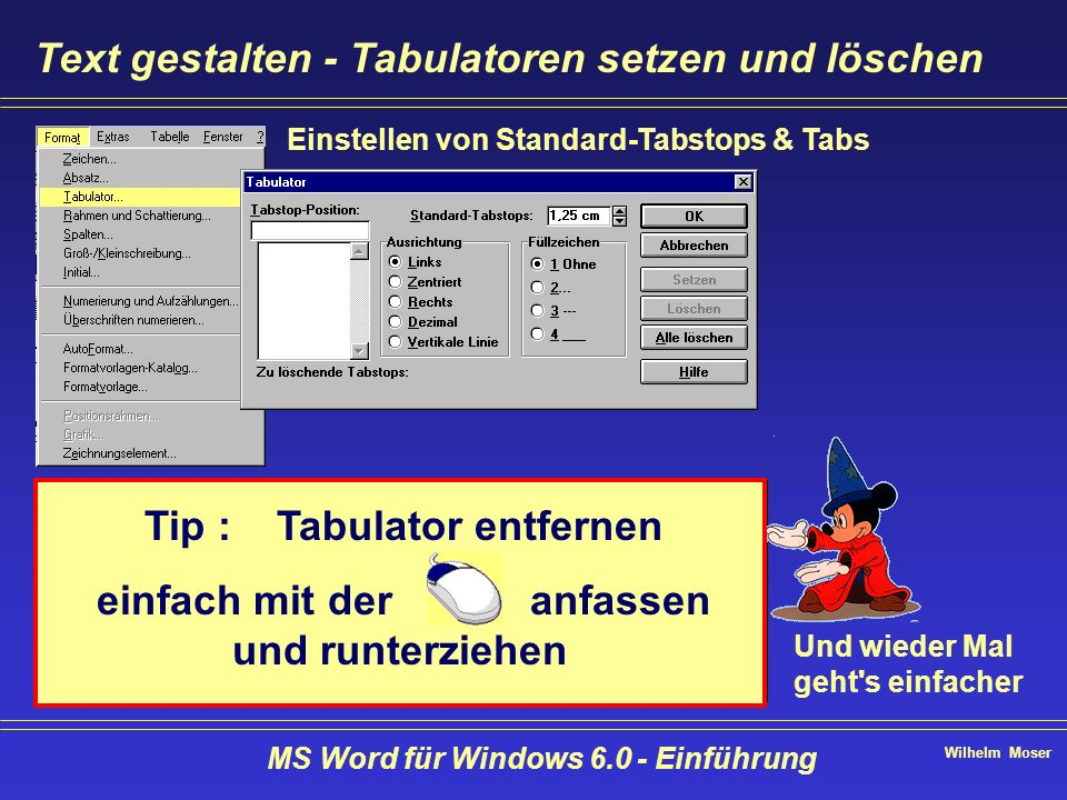 Text gestalten - Tabulatoren setzen und löschen