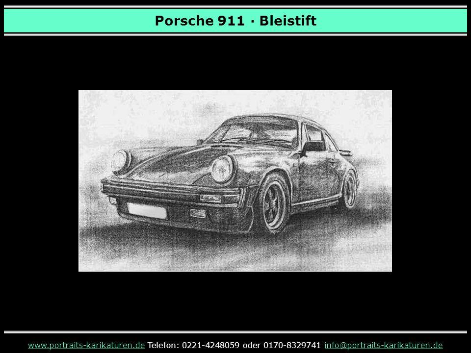 Porsche 911 · Bleistift www.portraits-karikaturen.de Telefon: 0221-4248059 oder 0170-8329741 info@portraits-karikaturen.de.