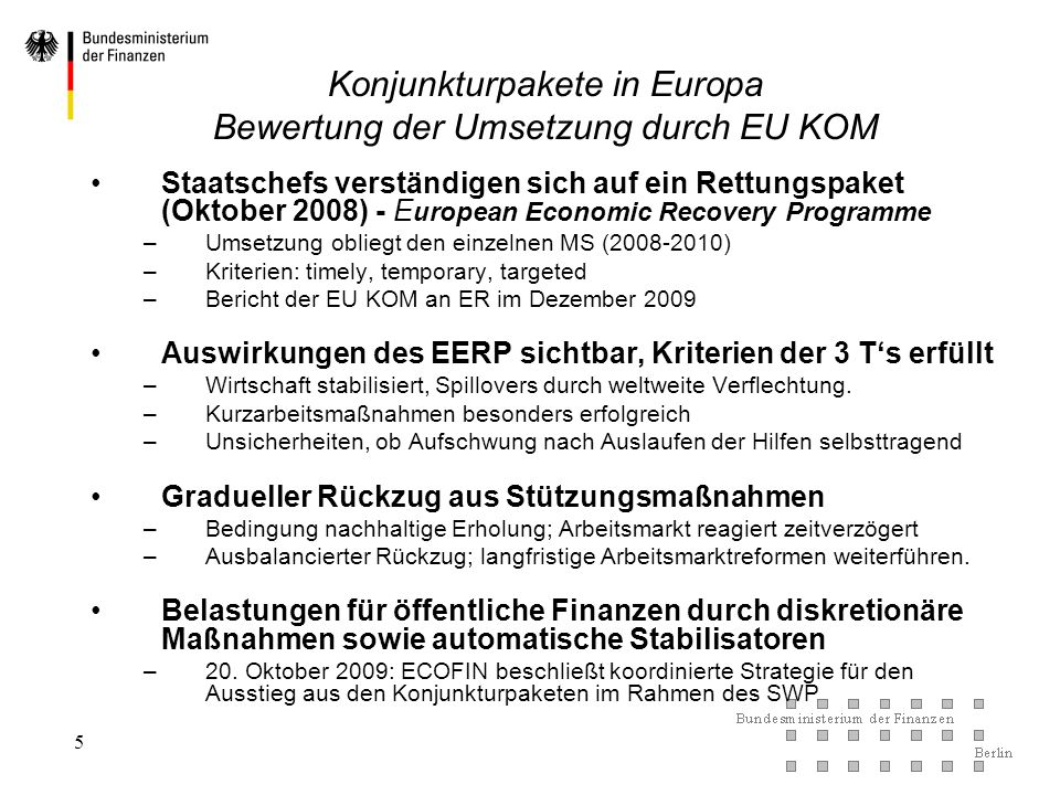 Konjunkturpakete in Europa Bewertung der Umsetzung durch EU KOM