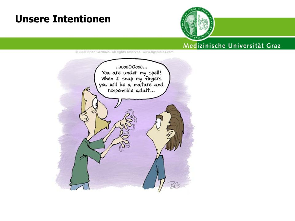 Unsere Intentionen