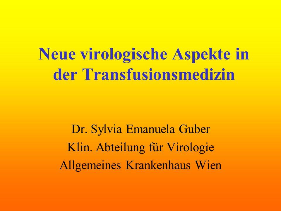 Neue virologische Aspekte in der Transfusionsmedizin