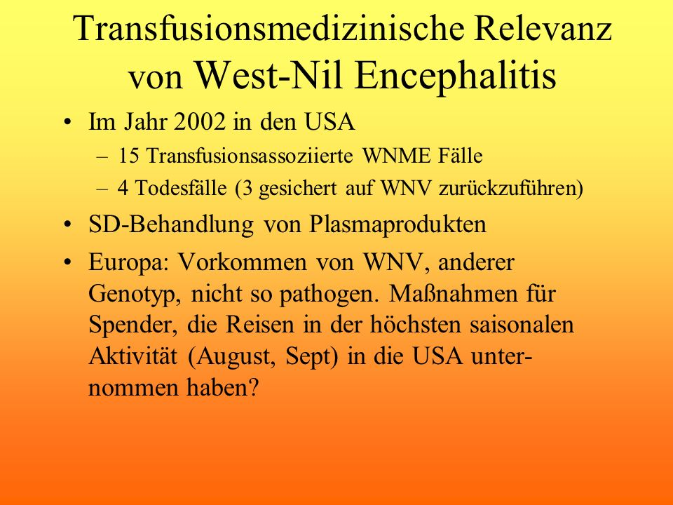 Transfusionsmedizinische Relevanz von West-Nil Encephalitis