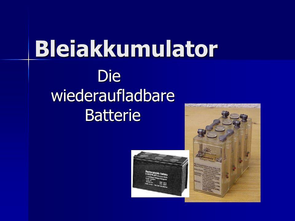 Die wiederaufladbare Batterie