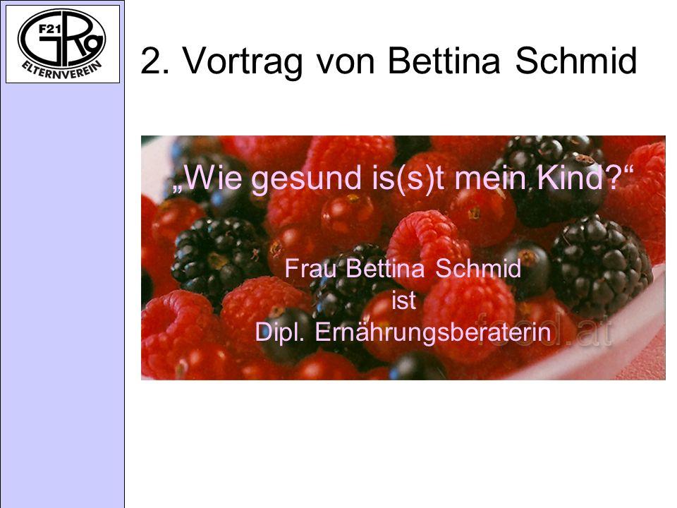 2. Vortrag von Bettina Schmid
