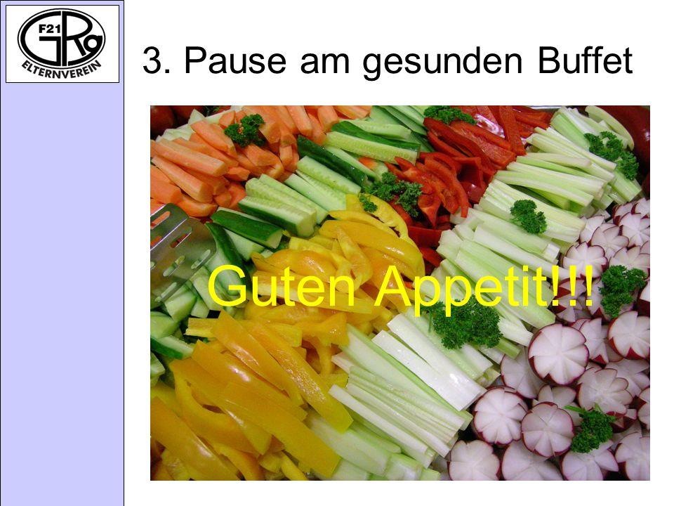 3. Pause am gesunden Buffet