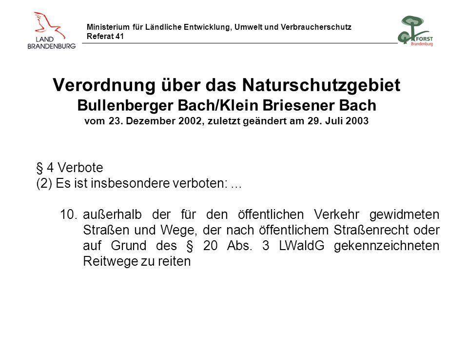 Verordnung über das Naturschutzgebiet Bullenberger Bach/Klein Briesener Bach vom 23. Dezember 2002, zuletzt geändert am 29. Juli 2003
