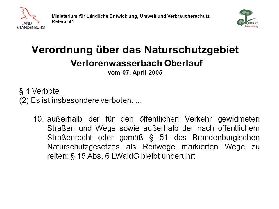 Verordnung über das Naturschutzgebiet Verlorenwasserbach Oberlauf vom 07. April 2005