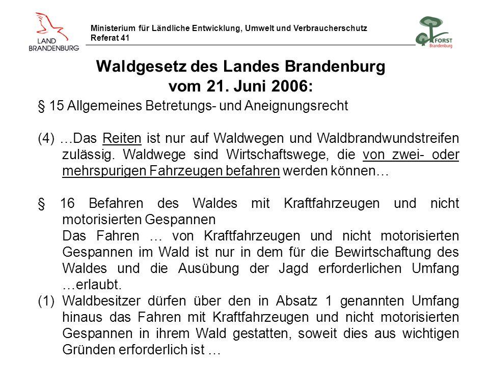 Waldgesetz des Landes Brandenburg vom 21. Juni 2006: