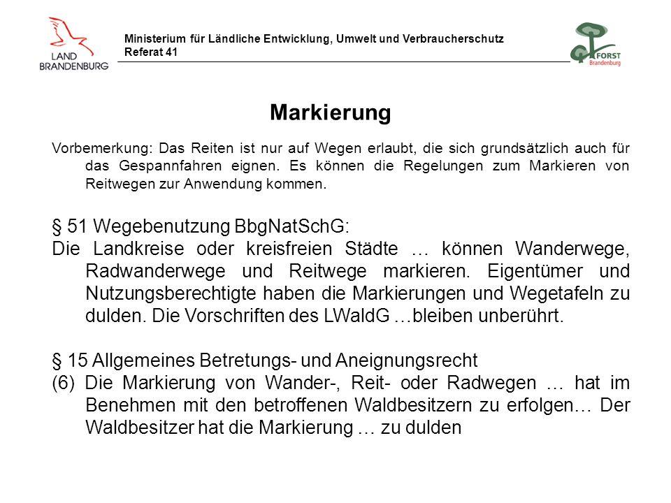 Markierung § 51 Wegebenutzung BbgNatSchG: