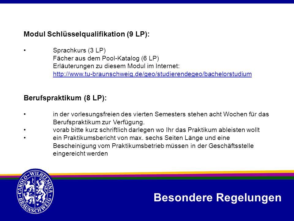 Besondere Regelungen Modul Schlüsselqualifikation (9 LP):