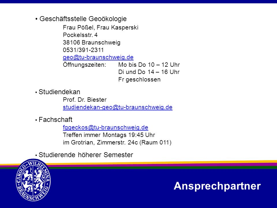 Ansprechpartner Geschäftsstelle Geoökologie Frau Pößel, Frau Kasperski